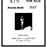 Tiny Little Teeth / Pink Haze / KIN / Day / Jessie Reid at New Cross Inn promotional image