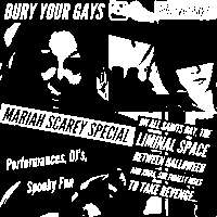 BURY YOUR GAYS: the Mariah Scarey Special at New Cross Inn promotional image