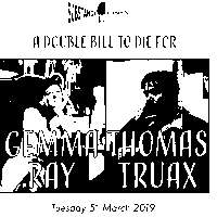 Substance presents Gemma Ray // Thomas Truax at The Victoria promotional image