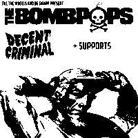 The Bombpops + Decent Criminal at New Cross Inn promotional image