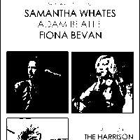 NRS : Samantha Whates / Adam Beattie / Fiona Bevan at The Harrison promotional image