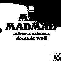 Egyptian Elbows Giveth: MadMadMad / Adrena Adrena / Dominic Wolf at The Victoria promotional image