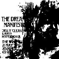 Jelly Cleaver + Hypernova  at Windmill Brixton promotional image