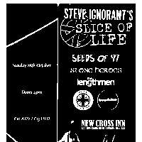 Steve Ignorant's Slice of Life at New Cross Inn promotional image