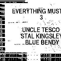 Uncle Tesco, Stal Kingsley, Blue Bendy  at Windmill Brixton promotional image