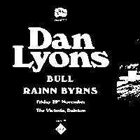 Egyptian Elbows Giveth: Dan Lyons / Bull / Rainn Byrns at The Victoria promotional image