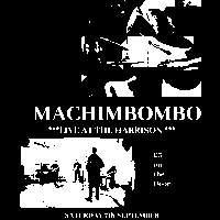 Machimbombo at The Harrison promotional image