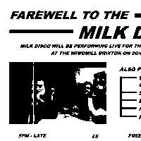 """Farewell To The Milk Disco""  at Windmill Brixton promotional image"