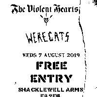 Dangers of Love EP launch / Violent Hearts / Werecats - FREE! at Shacklewell Arms promotional image