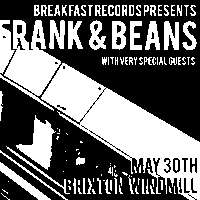 Frank & Beans + special guests  at Windmill Brixton promotional image