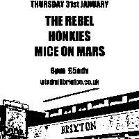 #IVW19 Day 4: The Rebel + Honkies + Mice On Mars  at Windmill Brixton promotional image