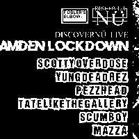 DiscoverNü Live: Camden Lockdown at The Fiddler's Elbow promotional image