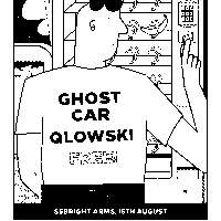 Dumpster Chic Presents: Ghost Car / Qlowski at Sebright Arms promotional image
