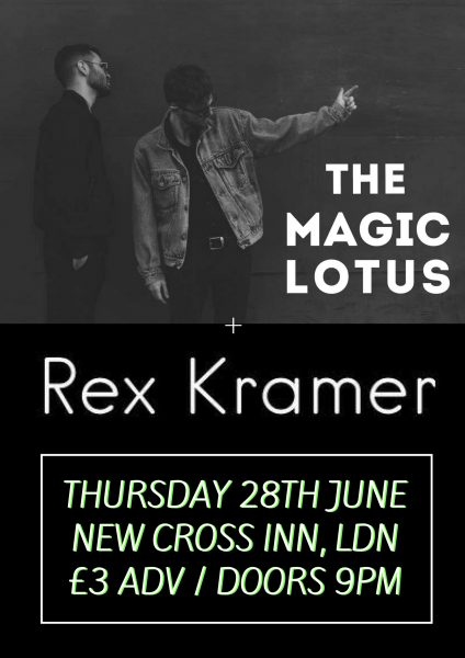 The Magic Lotus / Rex Kramer at New Cross Inn promotional image