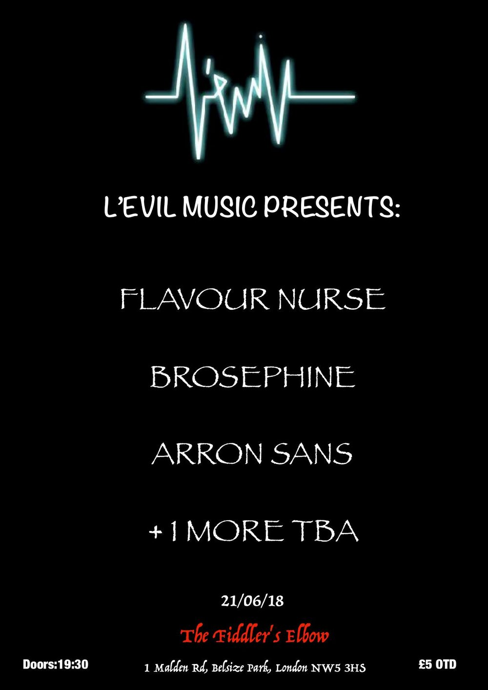 L'Evil Music Presents: Flavour Nurse, Brosephine + More at The Fiddler's Elbow promotional image