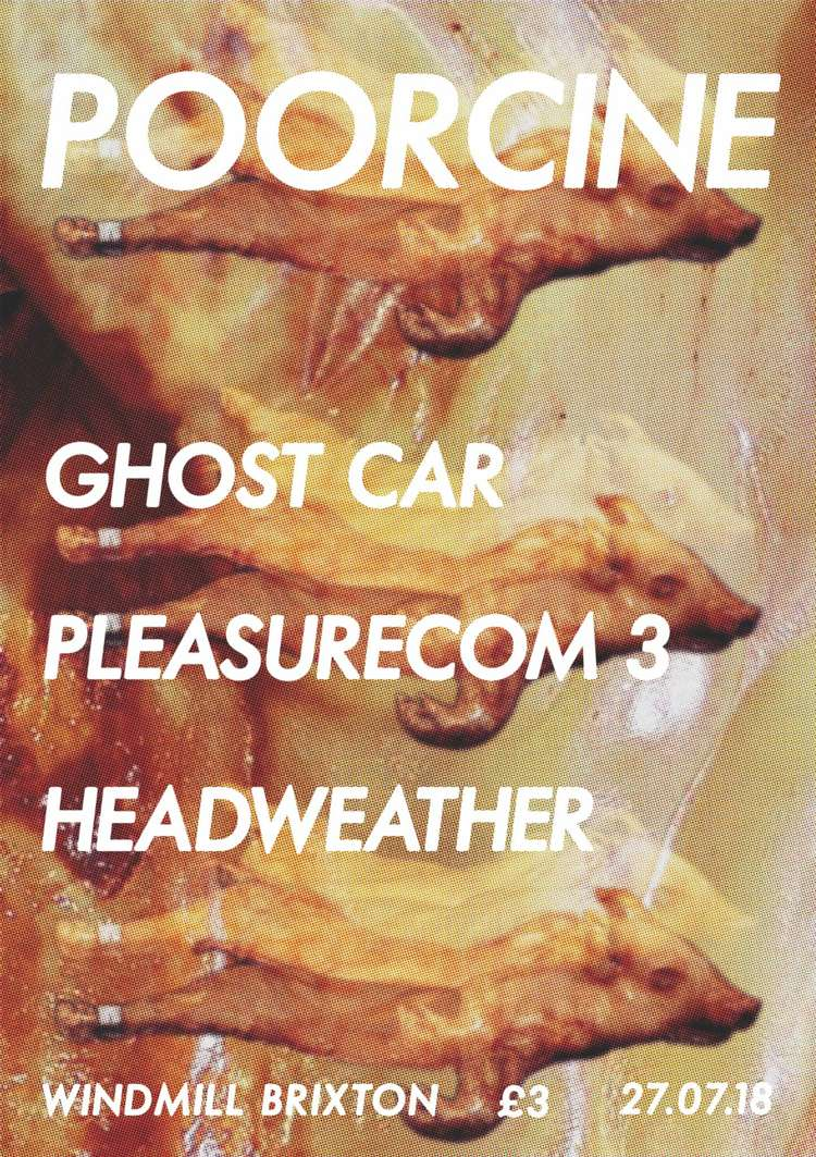 Ghost Car, Pleasurecom 3,  Headweather  at Windmill Brixton promotional image