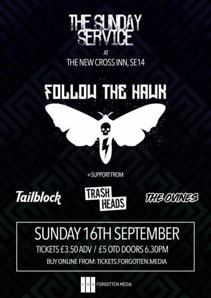 Follow The Hawk / The New Heat / Tailblock / The Ovines at New Cross Inn promotional image