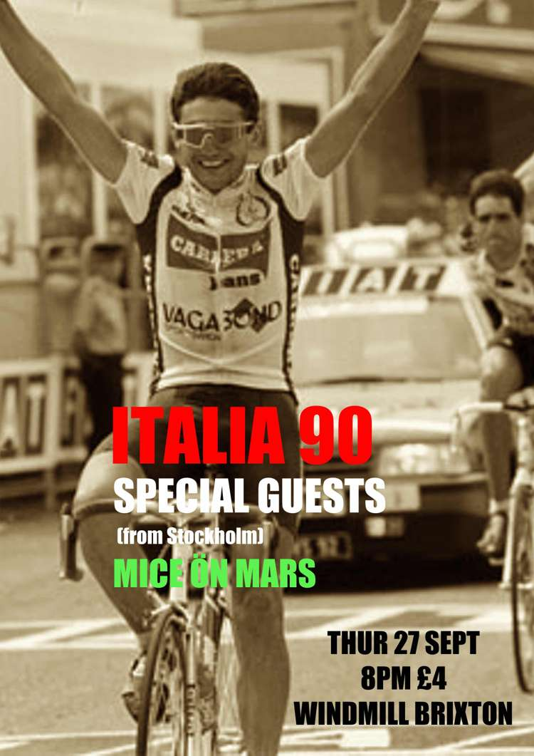Italia 90, Very Special Guests (from Sweden), Mice Ön Mars  at Windmill Brixton promotional image