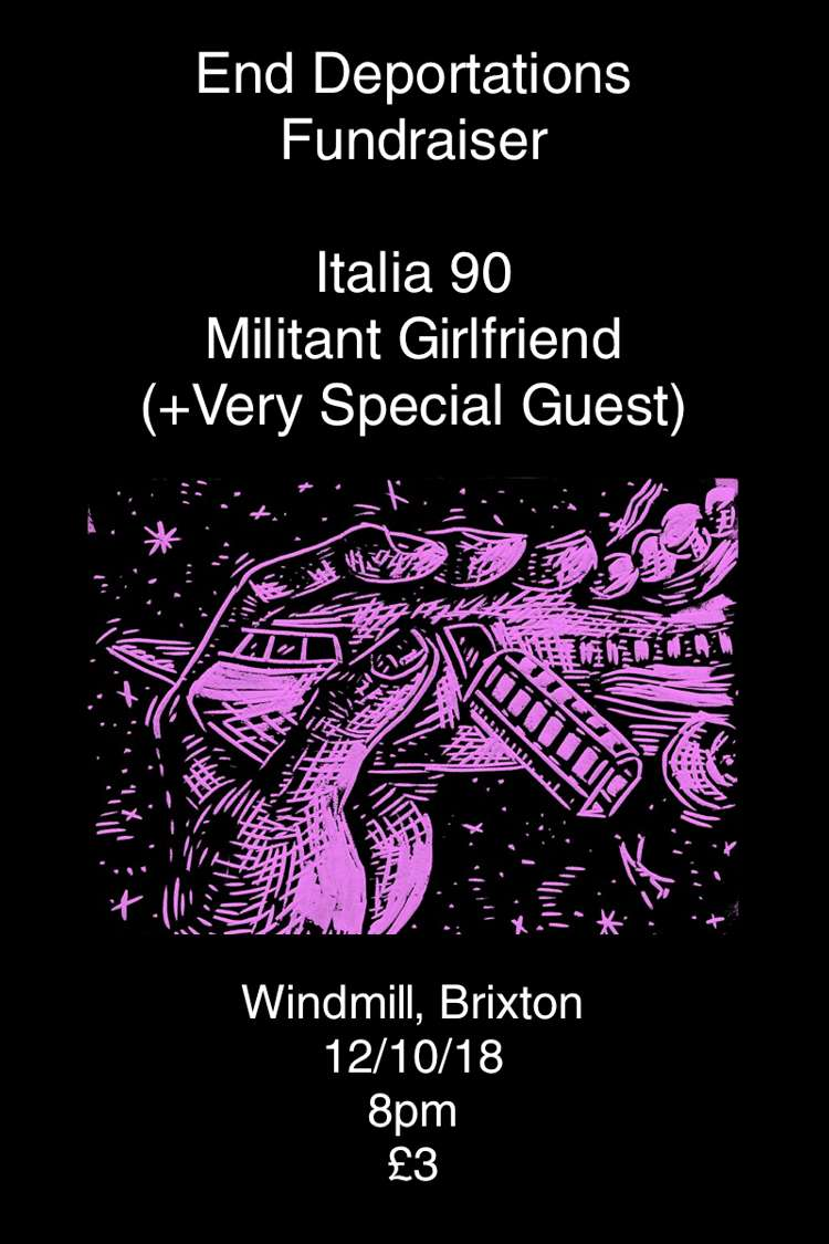 Italia 90, Militant Girlfriend and special guests  at Windmill Brixton promotional image