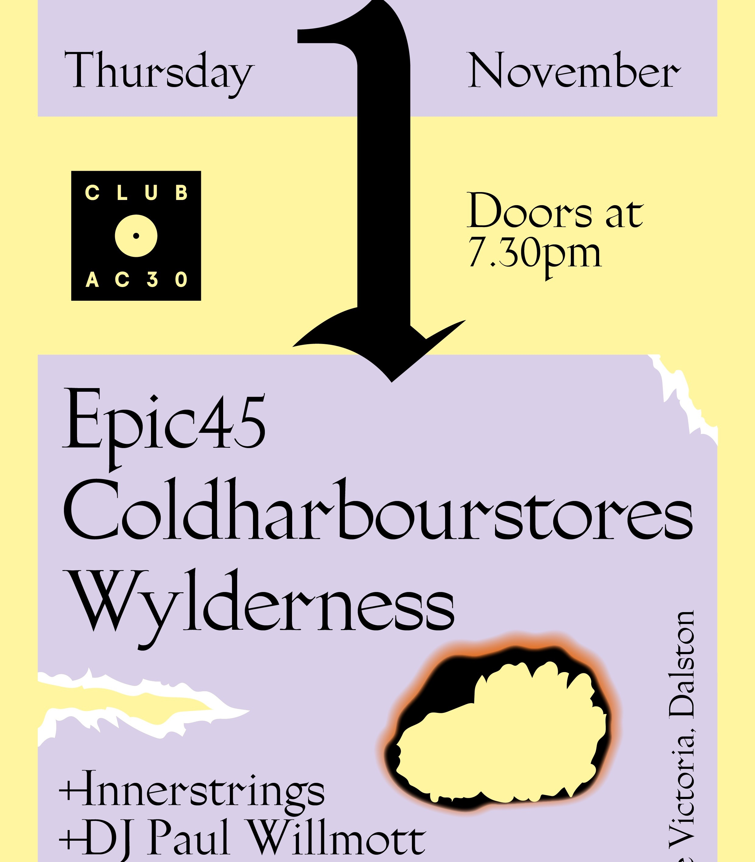 Club AC30: Epic45, Coldharbourstores, Wylderness at The Victoria promotional image