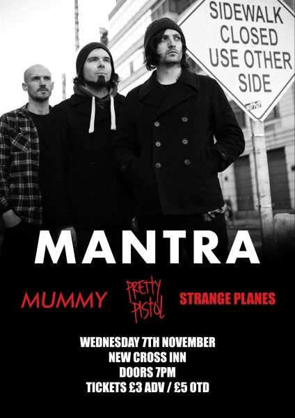 Mantra / Mummy / Pretty Pistol / Strange Planes at New Cross Inn promotional image