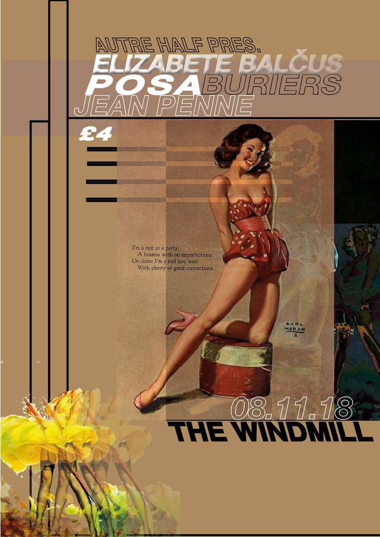 Elizabete Balčus, Buriers, POSA, Jean Penne  at Windmill Brixton promotional image