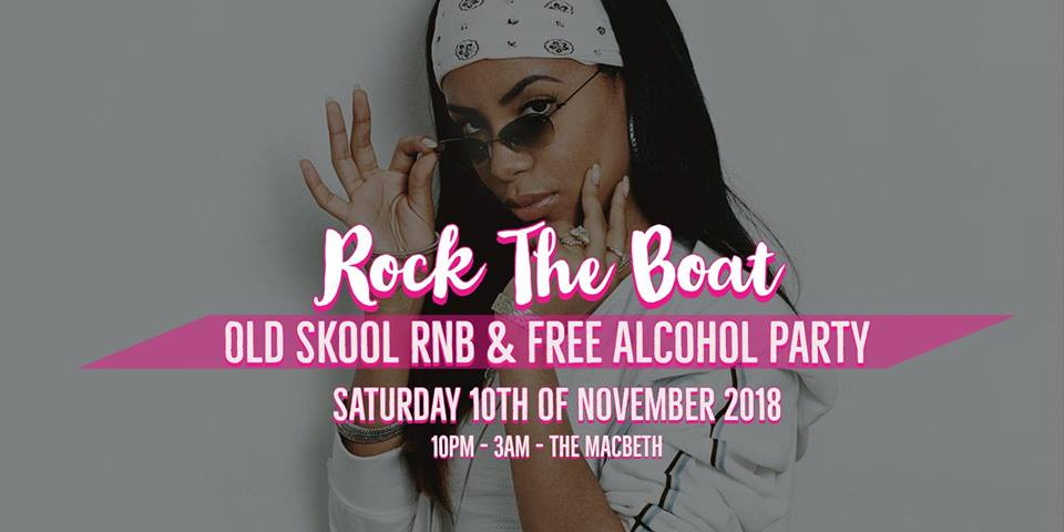 RockTheBoat - Old Skool RnB & Free Alcohol Party at The Macbeth promotional image