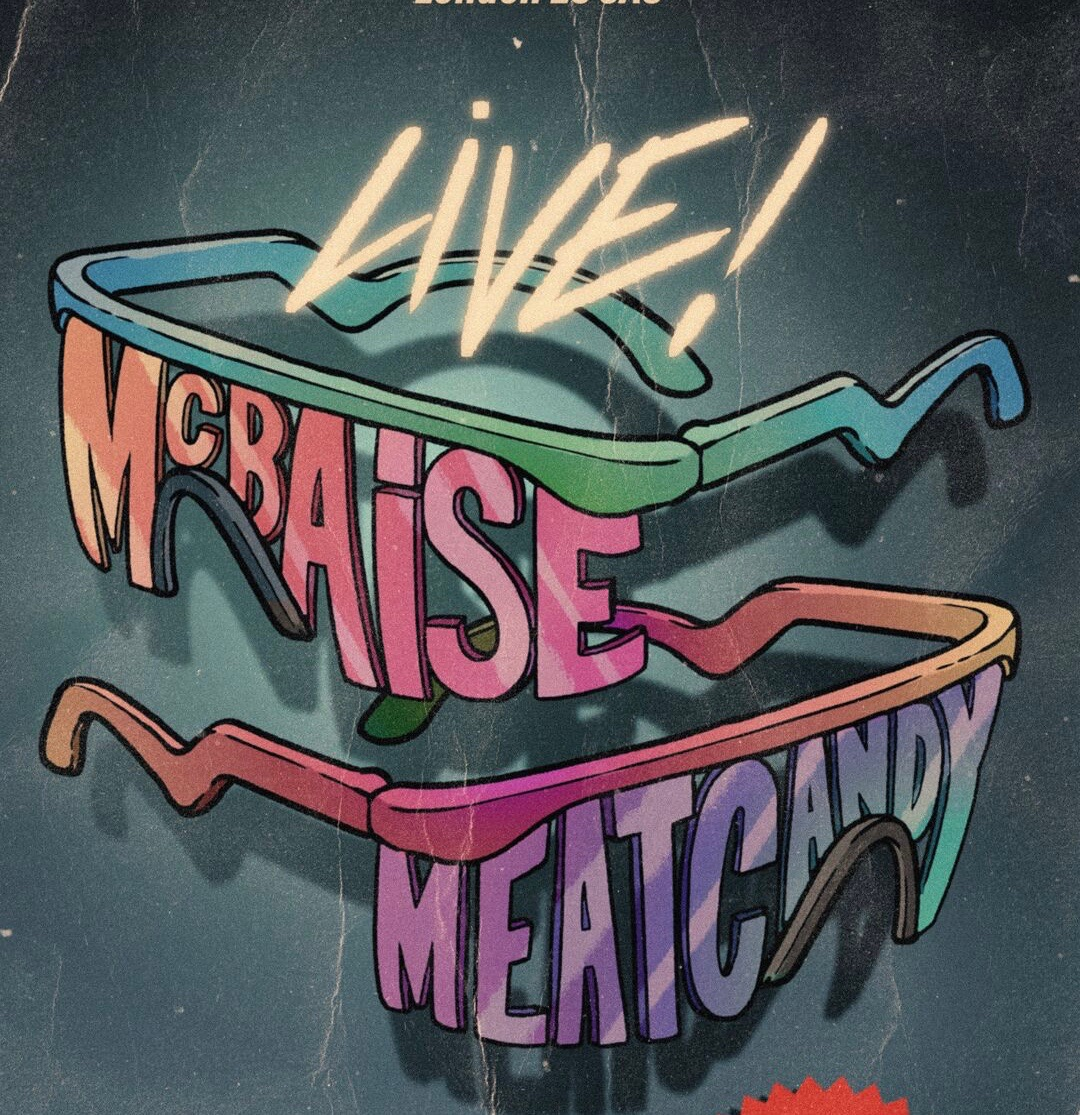 Dirty Melody presents Mcbaise + guests Meat Candy at The Victoria promotional image