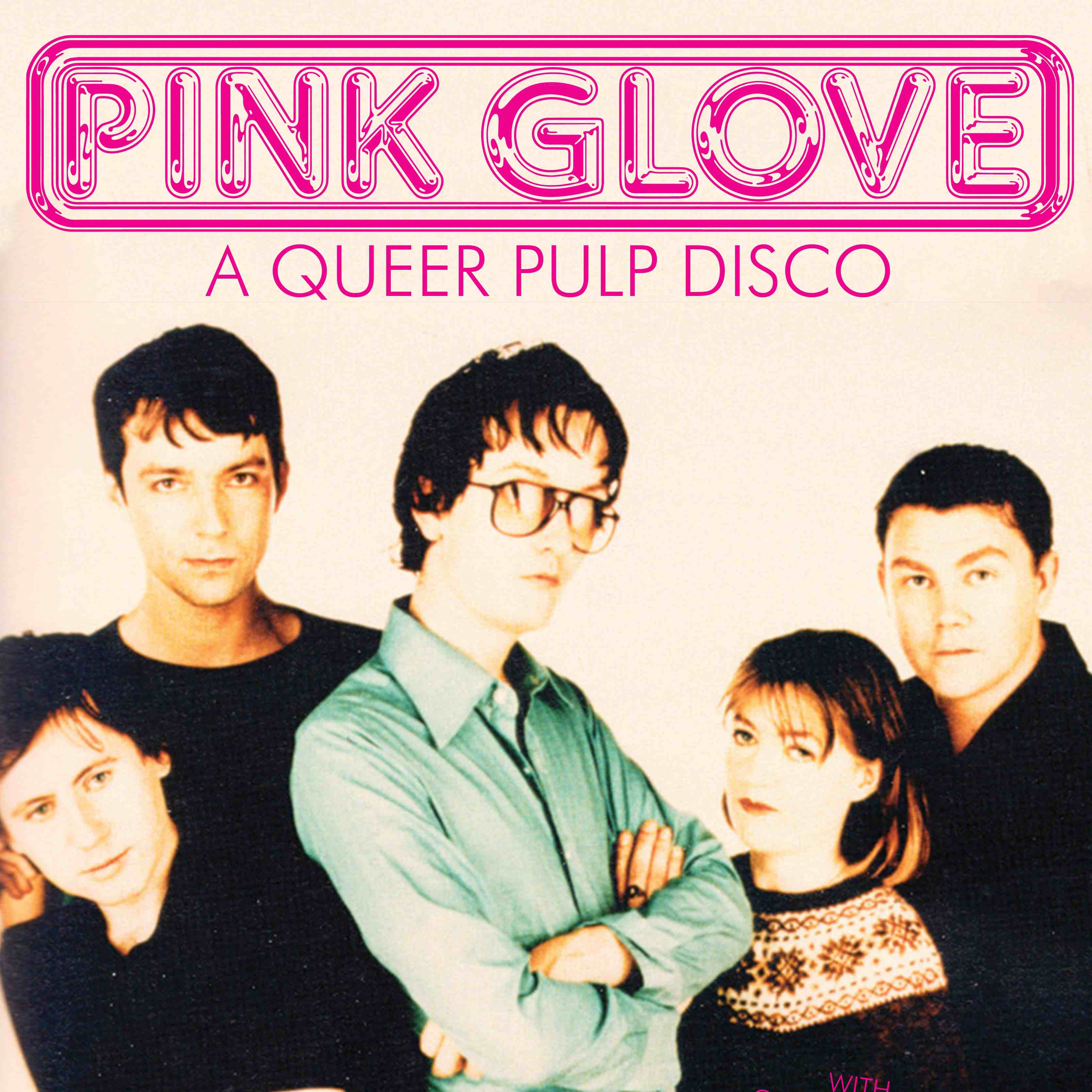 Pink Glove: a Queer Pulp / Indie / Post Punk / New Wave disco at The Victoria promotional image