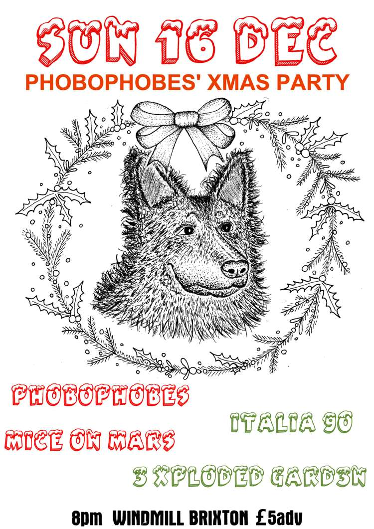 Phobophobes Xmas Party = Italia 90, Mice On Mars + more  at Windmill Brixton promotional image