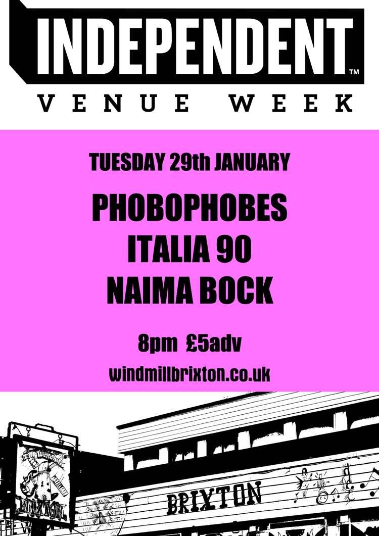 #IVW19 Day 2: Phobophobes + Italia 90 + Naima Bock  at Windmill Brixton promotional image