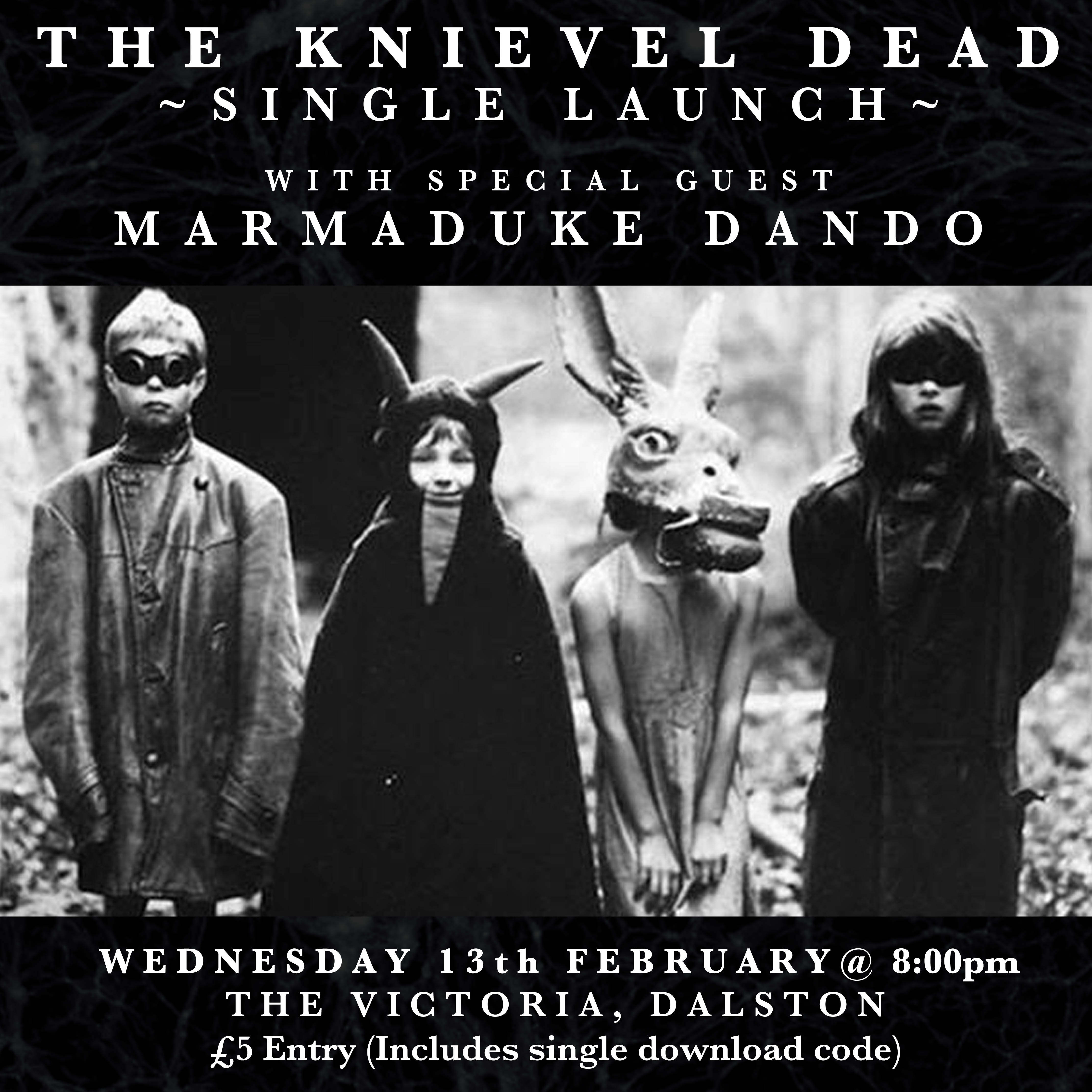 The Victoria presents The Knievel Dead (single launch) + guests Marmaduke Dando at The Victoria promotional image