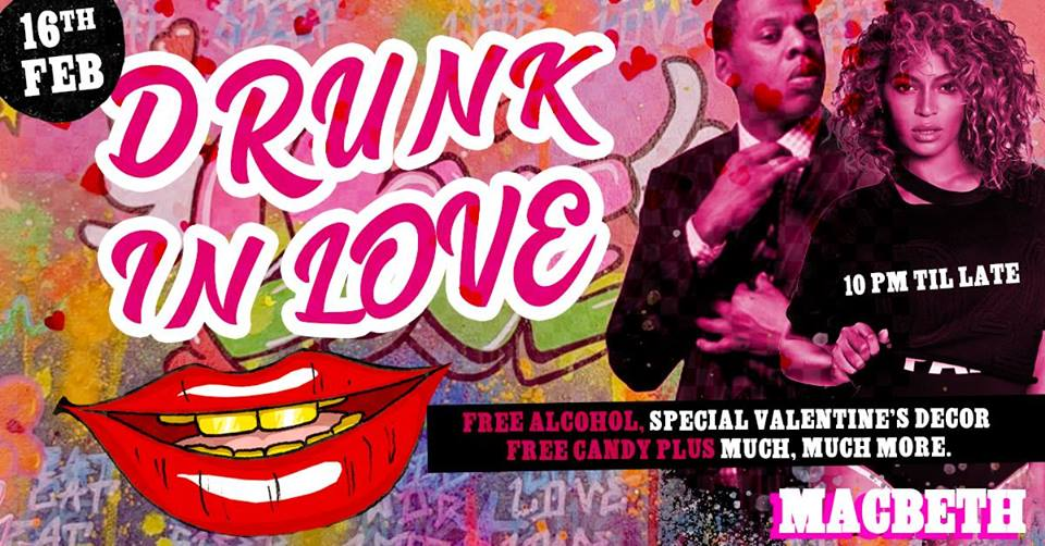 Drunk In Love - London's Ultimate Valentines Party at The Macbeth promotional image
