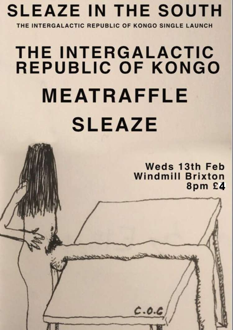 Intergalactic Republic of Kongo, Meatraffle, Sleaze  at Windmill Brixton promotional image