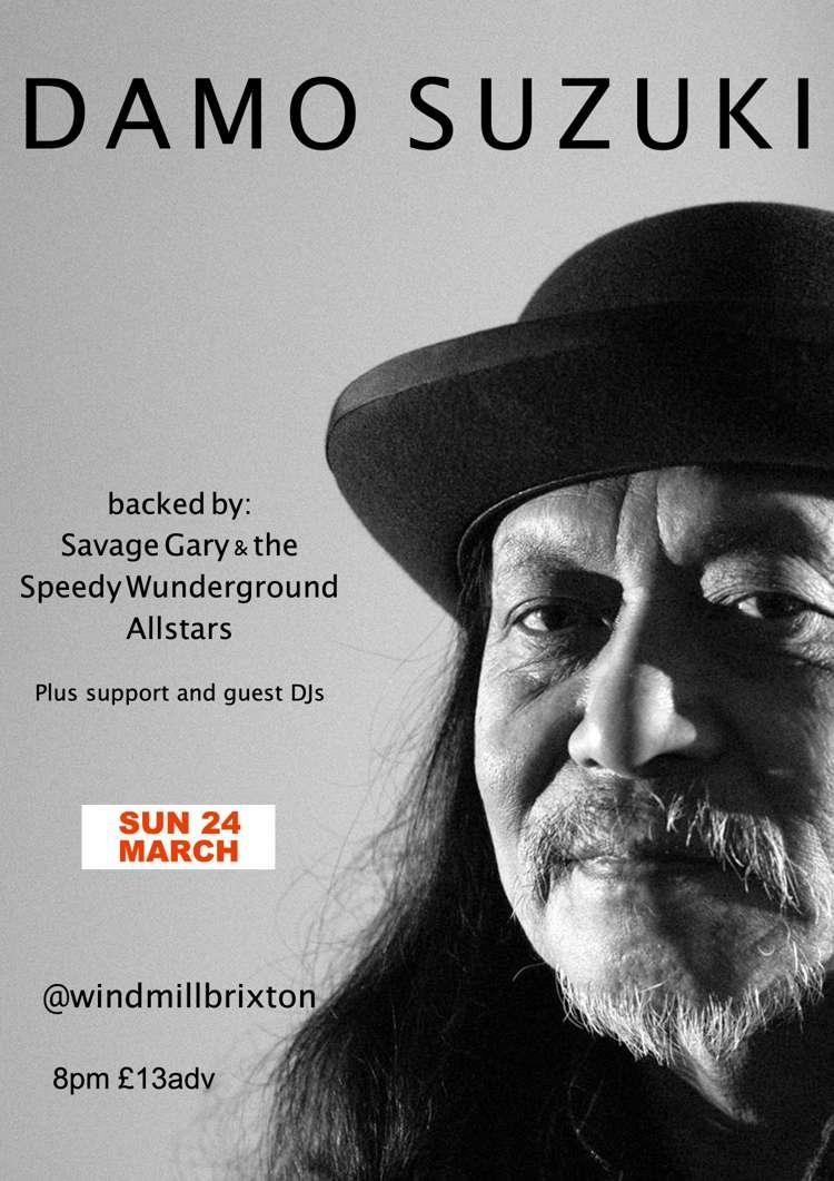 Damo Suzuki  at Windmill Brixton promotional image
