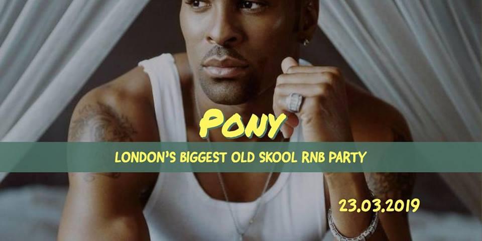 Pony - Old Skool RnB, HipHop, Dancehall  at The Macbeth promotional image