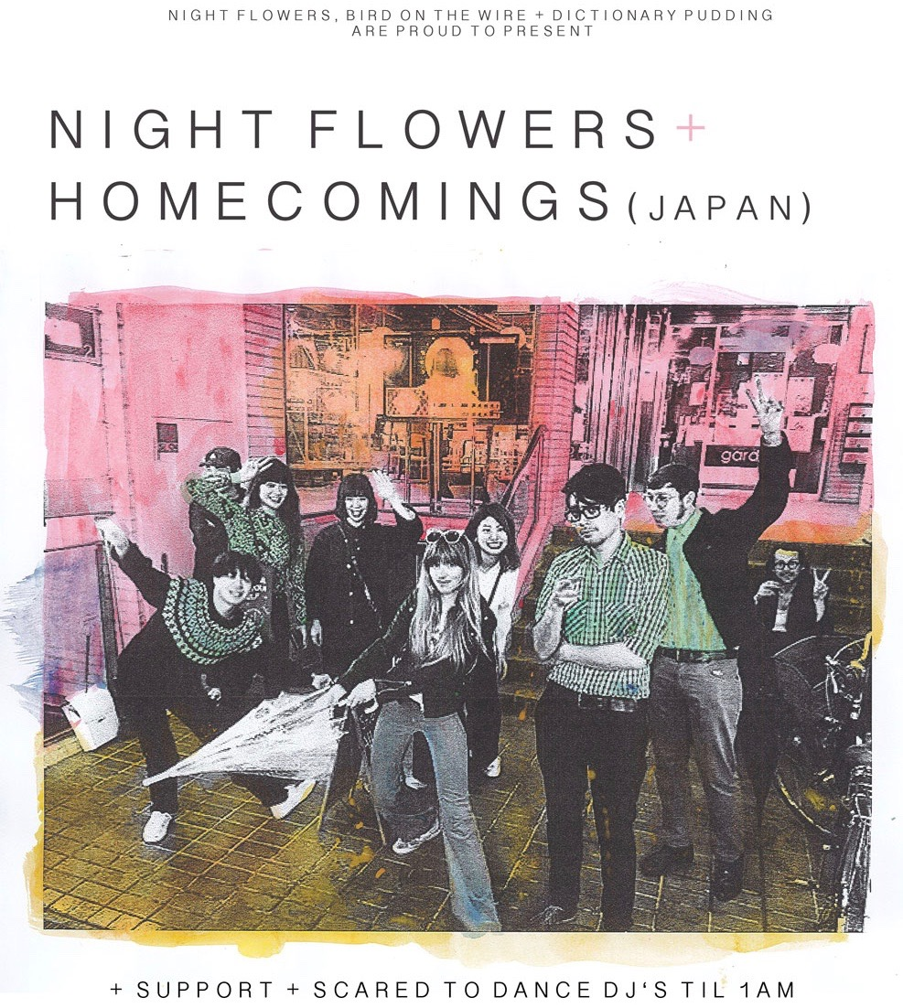 Bird On The Wire presents Night Flowers w/ special guests Homecomings (Japan) at The Victoria promotional image