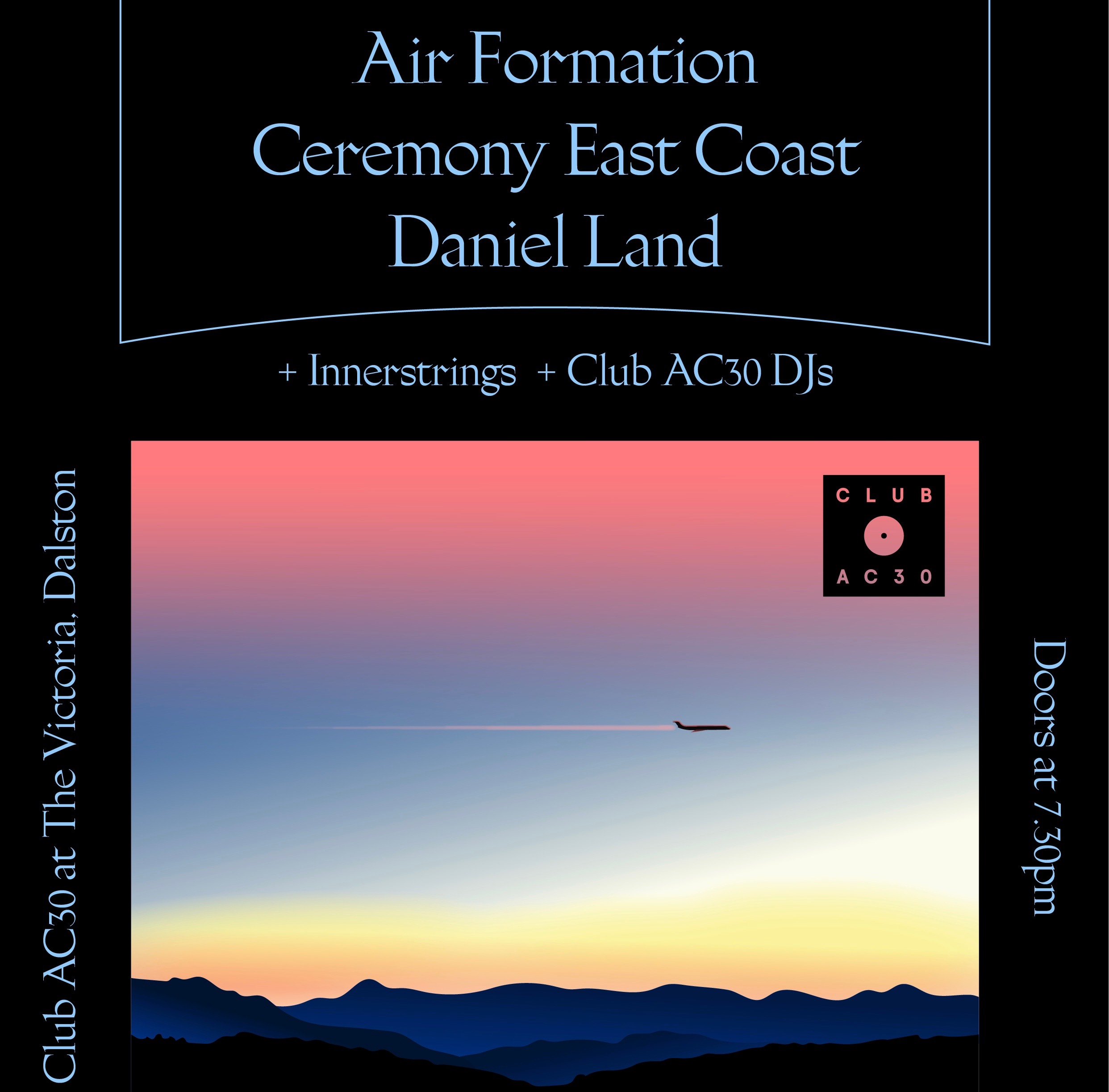 Club AC30 presents Air Formation / Ceremony East Coast / Daniel Land at The Victoria promotional image