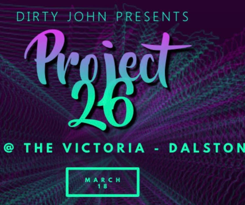 Dirty John presents Project 26 at The Victoria promotional image