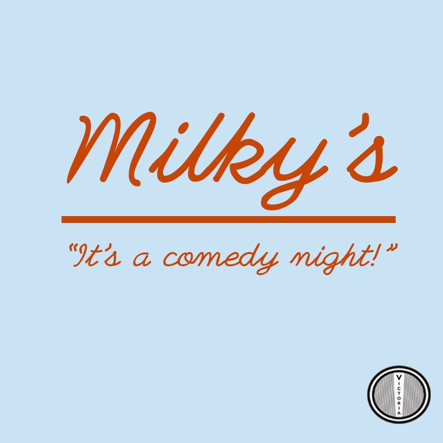 Milky's Comedy Salon at The Victoria promotional image
