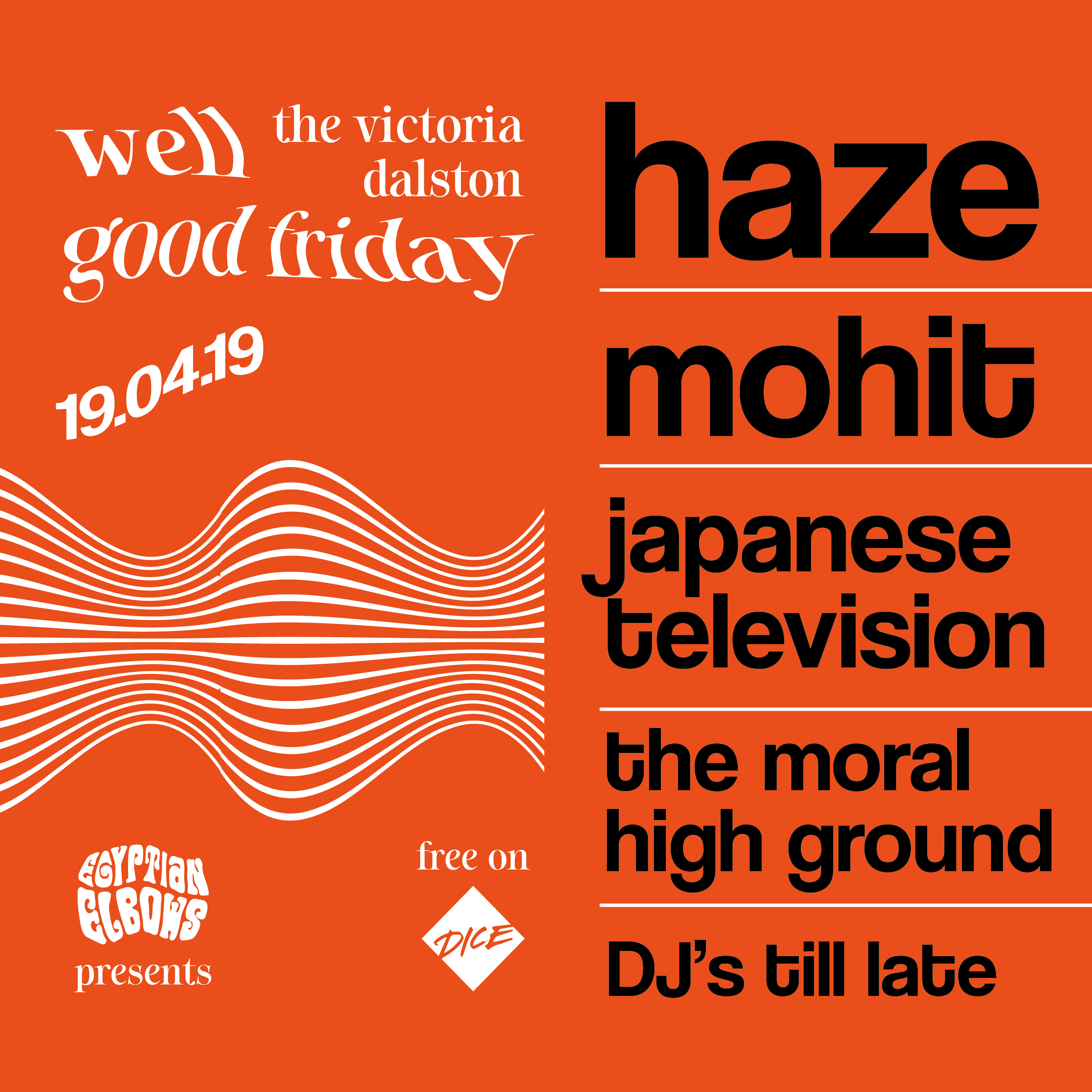 A well good Friday: Haze // MOHIT // Japanese Television at The Victoria promotional image