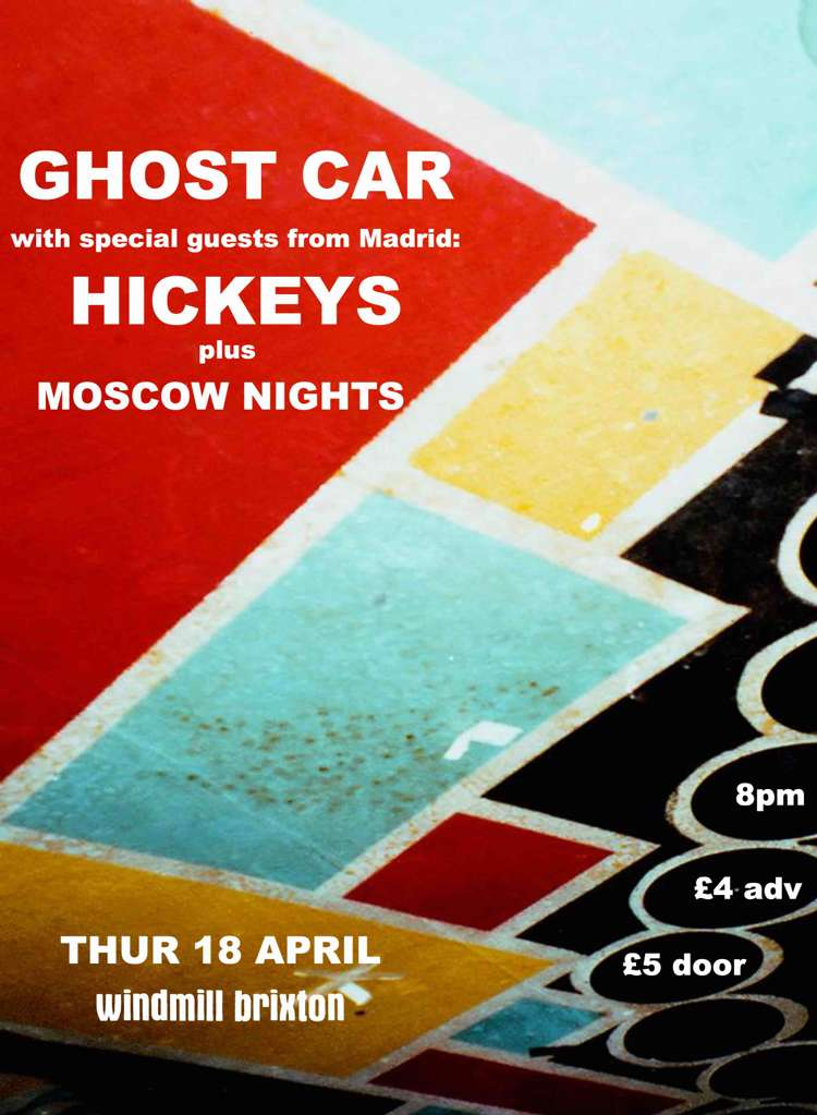 Ghost Car, Hickeys, Moscow Nights  at Windmill Brixton promotional image