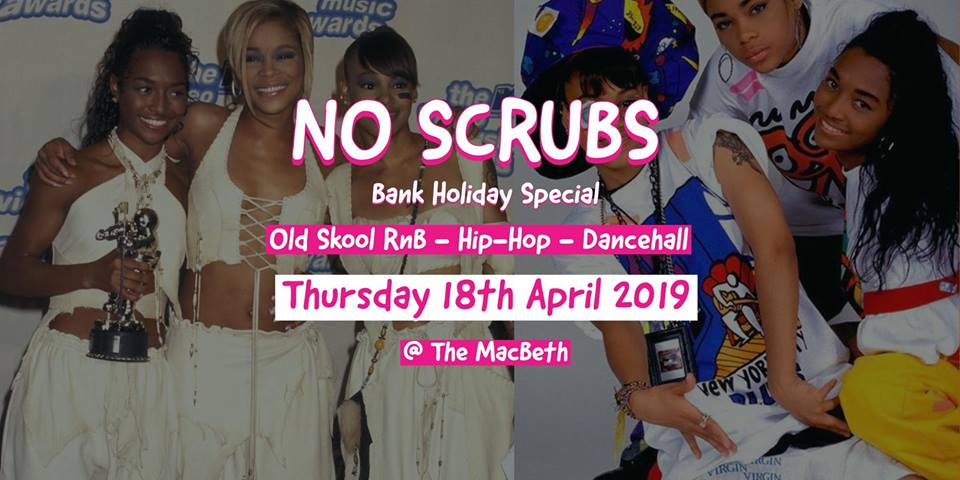 NoScrubs (Easter Special) - Old Skool RnB, Hip-Hop & Dancehall at The Macbeth promotional image