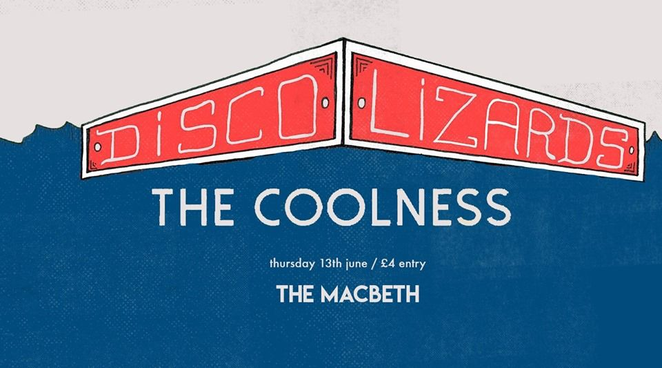 Disco Lizards ◦ The Coolness ◦ (Live) at The Macbeth promotional image