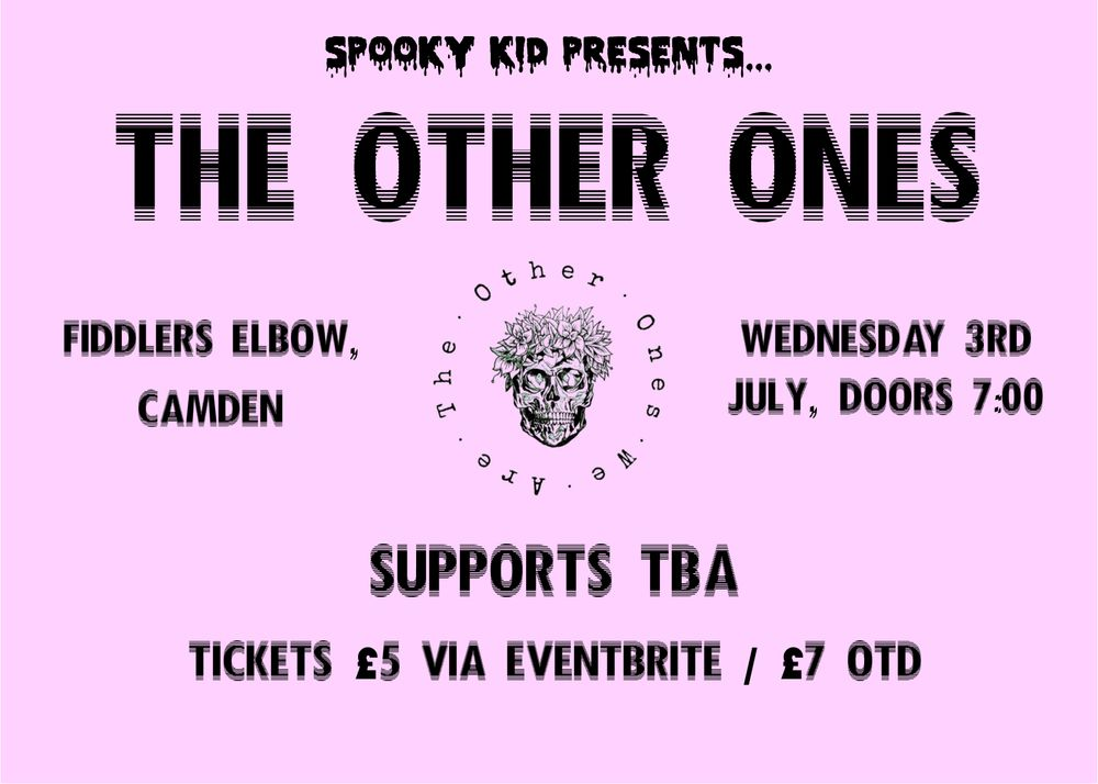 Spooky Kid Presents: The Other Ones + TBA at The Fiddler's Elbow promotional image