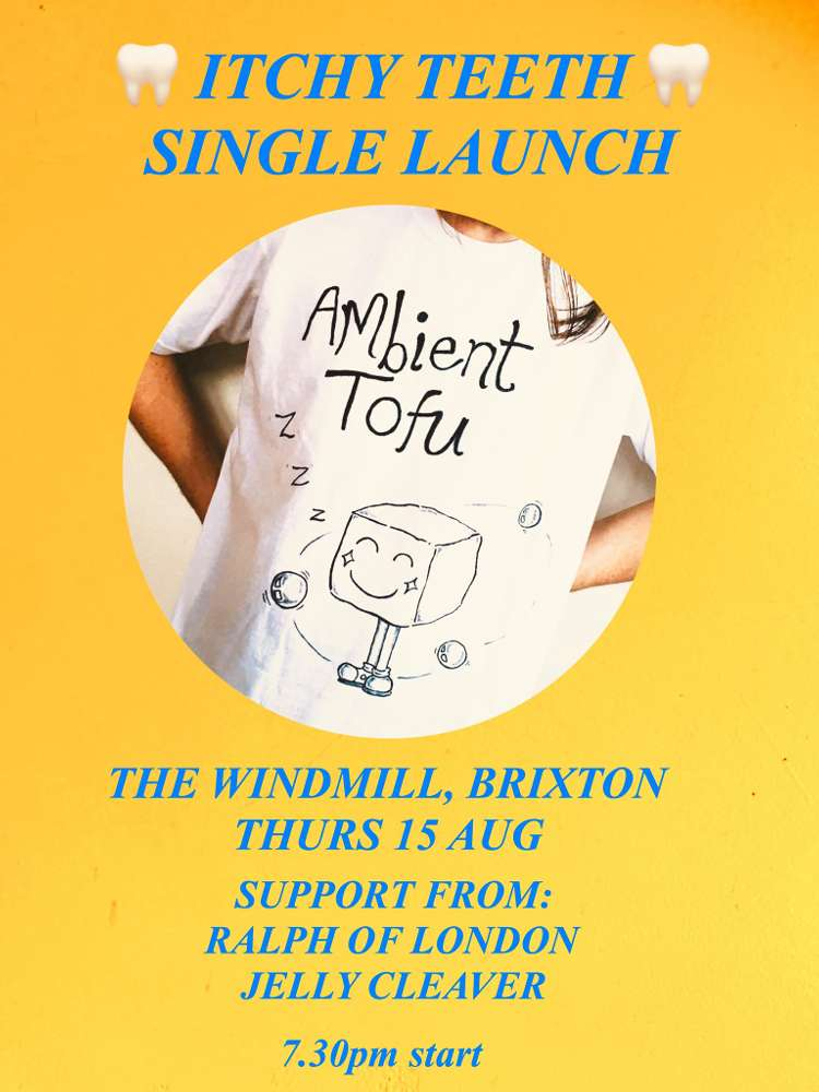 Itchy Teeth, Ralph Of  London, Jelly Cleaver  at Windmill Brixton promotional image