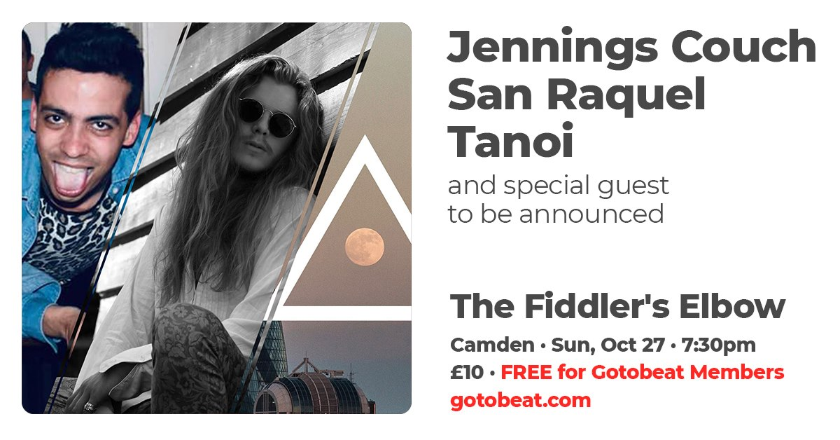 Gotobeat presents  - Jennings Couch, San Raquel, Tanoi + guests  at The Fiddler's Elbow promotional image