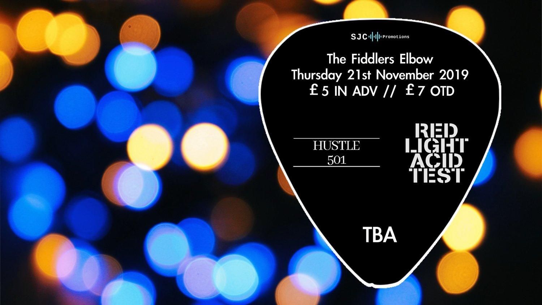 SJC Presents- Red Light Acid Test/Hustle 501 + More TBA at The Fiddler's Elbow promotional image
