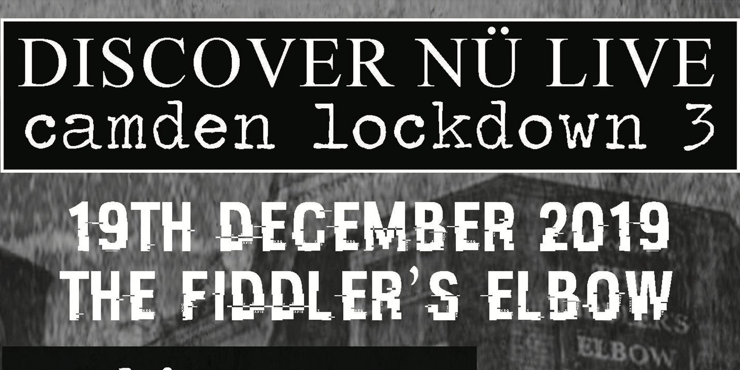 Camden Lockdown 3 at The Fiddler's Elbow promotional image