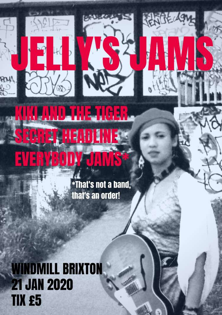 Jelly's Jams: Kiki and the Tiger + Surprise Guest  + an epic jam session  at Windmill Brixton promotional image